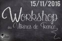 Workshop - les animations commerciales - 2016 - commerces FNCV - Vitrines de France